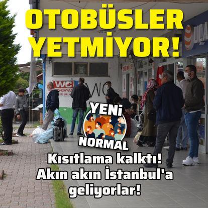 Kısıtlama kalktı! Akın akın İstanbul'a geliyorlar!