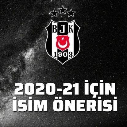 Beşiktaş'tan 2020-21 için isim önerisi