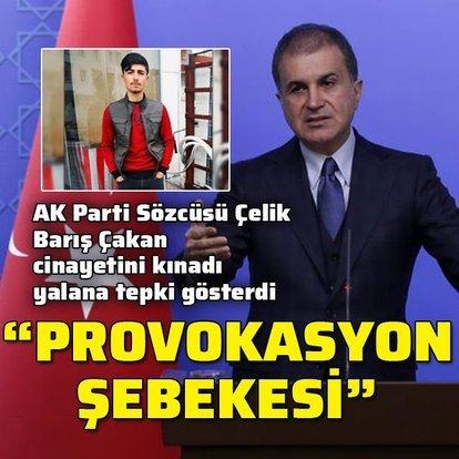 AK Partili Çelik: Lanetliyoruz