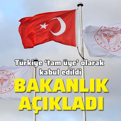 Bakanlık açıkladı! Türkiye tam üye olarak kabul edildi