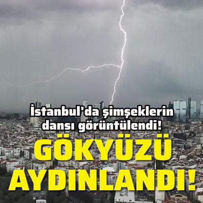 İstanbul'da şimşeklerin dansı görüntülendi!