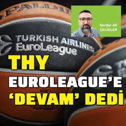 "THY, Euroleague'e ""devam"" dedi"