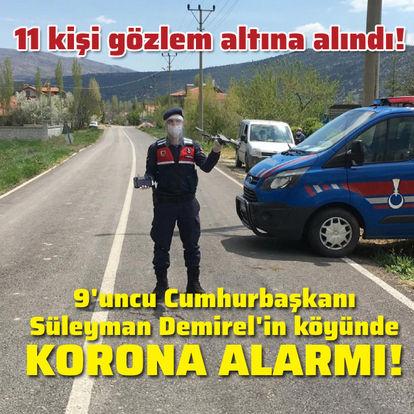 Eski Cumhurbaşkanı Demirel'in köyünde korona alarmı!