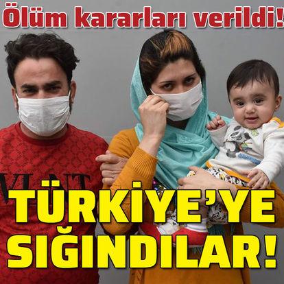 Haklarında ölüm kararı verildi! Türkiye'ye sığındılar!