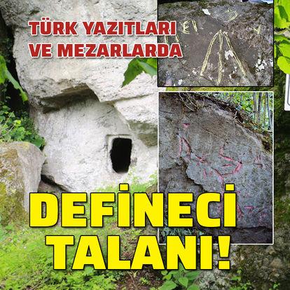 Türk yazıtları ve mezarlara defineci darbesi!