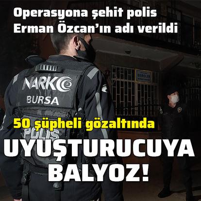 Bursa'da dev uyuşturucu operasyonu: 50 gözaltı