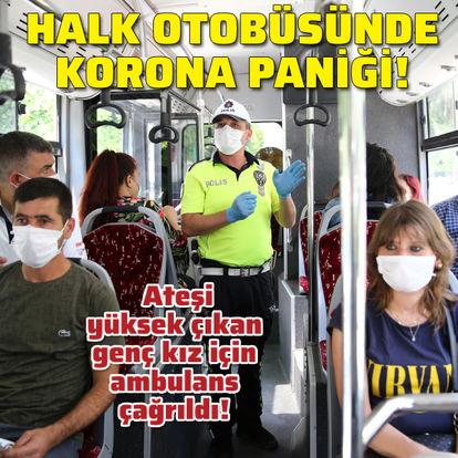 Halk otobüsünde korona paniği!