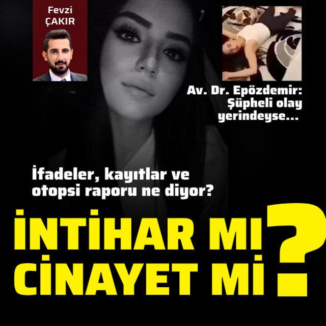 Aleyna Çakır intihar mı etti yoksa cinayet kurbanı mı?