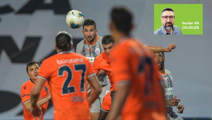 Serdar Ali Çelikler, Başakşehir - Galatasaray maçını yorumladı