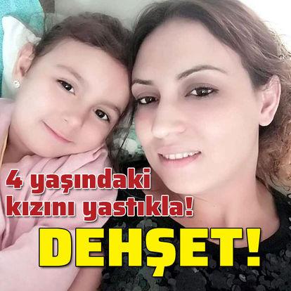Anne kızını boğup öldürdü