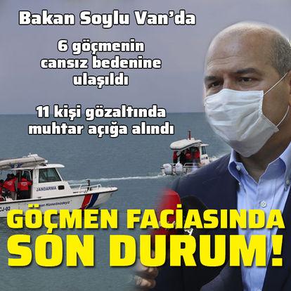 Bakan Soylu'dan Van'daki göçmen faciası hakkında açıklama!