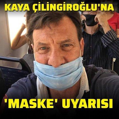 Çilingiroğlu'na 'maske' uyarısı