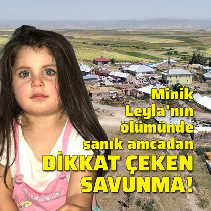 Minik Leyla'nın ölümünde dikkat çeken savunma