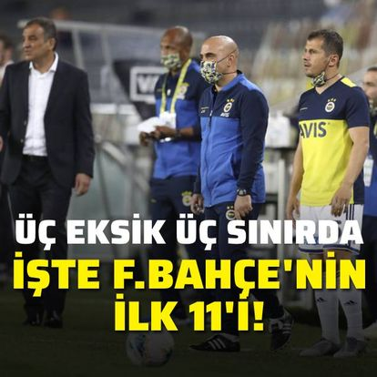 Fenerbahçe'nin ilk 11'i