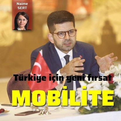 Türkiye için yeni fırsat: Mobilite