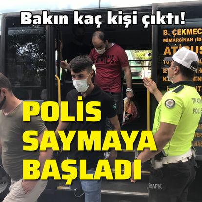 Polis saymaya başladı! Bakın kaç kişi çıktı!