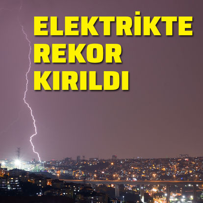 Elektrikte rekor geldi