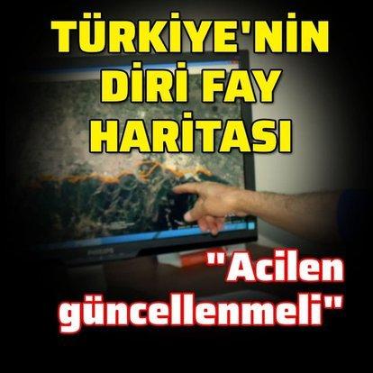 """""""Türkiye diri fay haritası acilen güncellenmeli"""""""