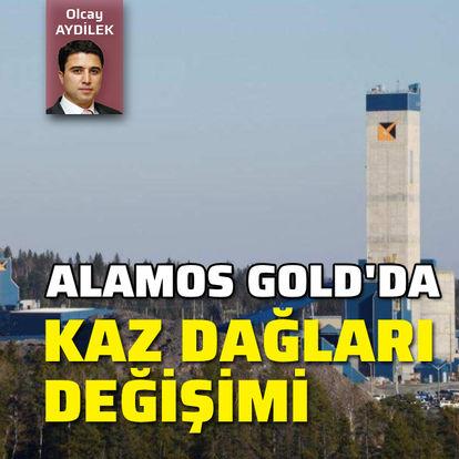 """Alamos Gold'da """"Kaz Dağları"""" değişimi"""