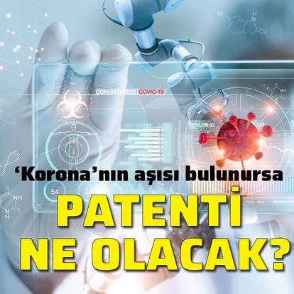 'Korona' aşısının patenti ne olacak?