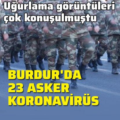 Burdur'daki birlikten koronavirüs açıklaması