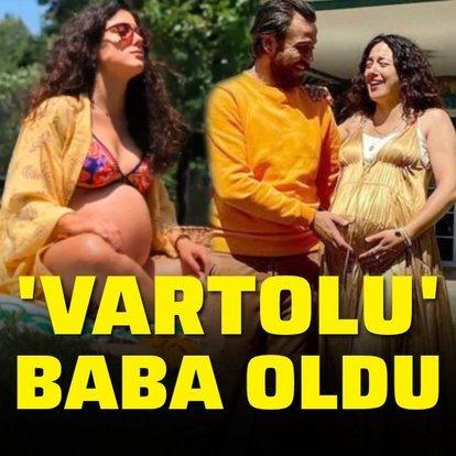 'Vartolu' baba oldu