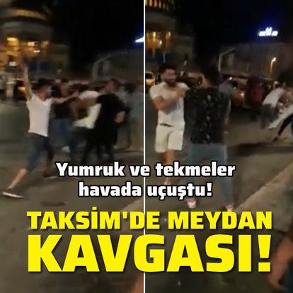 Taksim'de meydan kavgası!