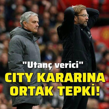 Manchester City kararına ortak tepki