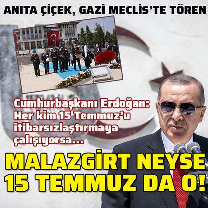 Ankara'da 15 Temmuz töreni! Anıta çiçek, Gazi Meclis'te tören