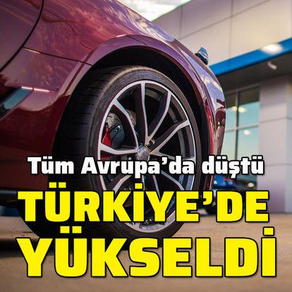 Sadece Türkiye'de arttı