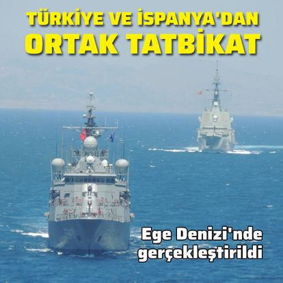 Türkiye ve İspanya'dan ortak tatbikat