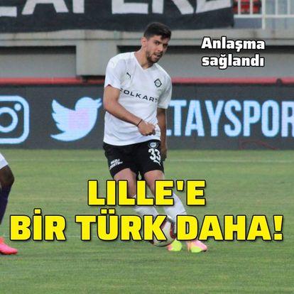 Lille'e bir Türk daha!