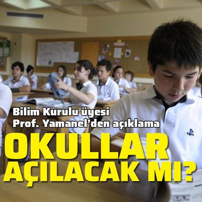 Okullar açılacak mı? Bilim Kurulu üyesinden açıklama