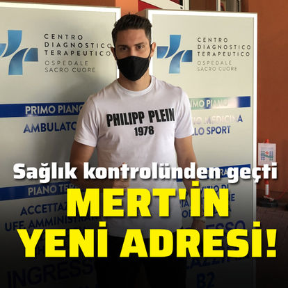Mert Çetin sağlık kontrolünden geçti!