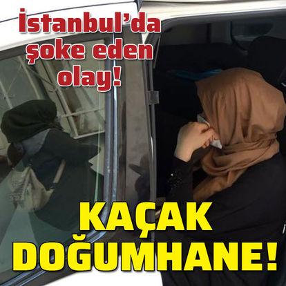 İstanbul'da şoke eden olay! Kaçak doğumhane!