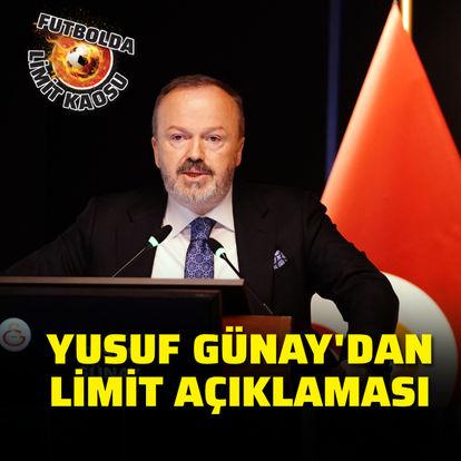 Yusuf Günay'dan limit açıklaması!