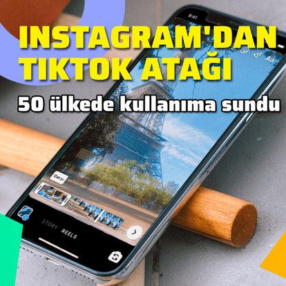 Instagram'dan TikTok atağı