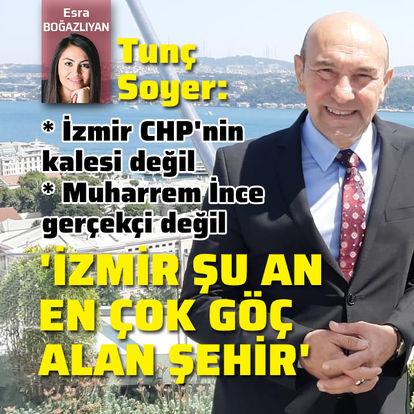"""""""İzmir şu anda en çok göç alan şehir"""""""