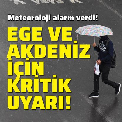 Ege, Akdeniz için kritik uyarı!