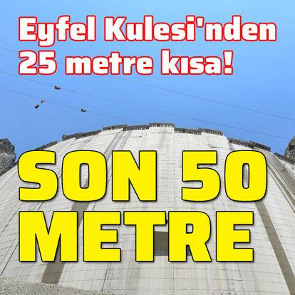 Eyfel Kulesi'nden 25 metre kısa! Son 50 metre