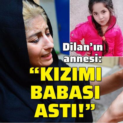 """Ağaca asılı bulunan Dilan'ın annesi: """"Kızımı babası öldürdü!"""""""