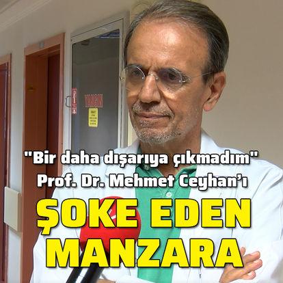Prof. Dr. Ceyhan'ı şoke eden manzara!