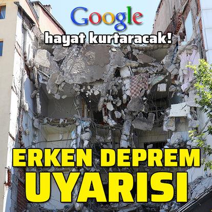 Google'dan erken deprem uyarısı