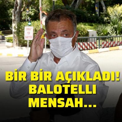 Ahmet Nur Çebi açıkladı: Balotelli...
