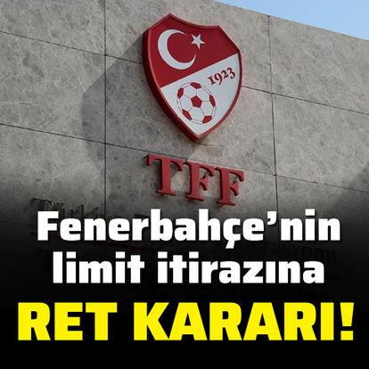 Tahkim'den Fenerbahçe'nin limit başvurusuna ret