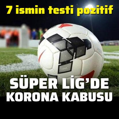 Süper Lig'de korona şoku!