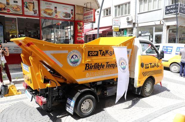 Çöpü dolan taksi çağıracak