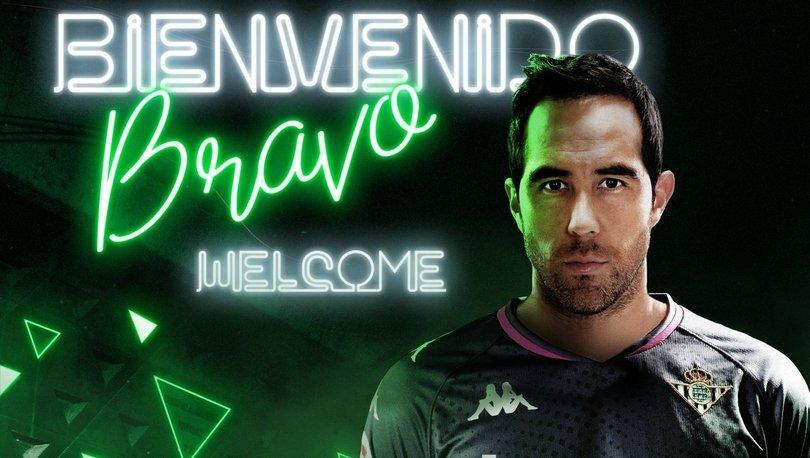 Real Betis, Claudio Bravo'yu transfer etti