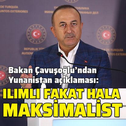 Dışişleri Bakanı Çavuşoğlu'ndan Doğu Akdeniz ve Yunanistan açıklaması