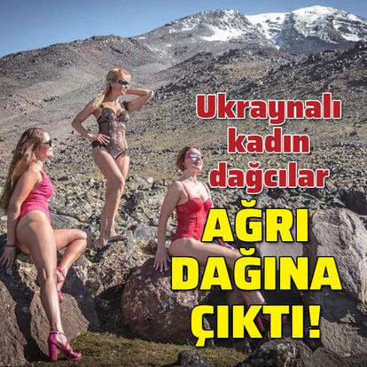 Ukraynalı kadın dağcılar Ağrı Dağı'nda poz verdiler!